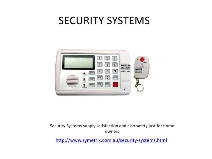 SECURITY SYSTEMSSecurity Systems supply satisfaction and also safety just for home                             owners  htt...