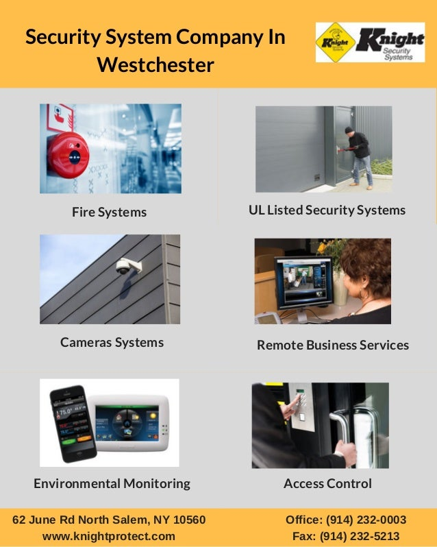 Security System Company In Westchester Fire Systems UL Listed Security Systems Cameras Systems Remote Business Services En...