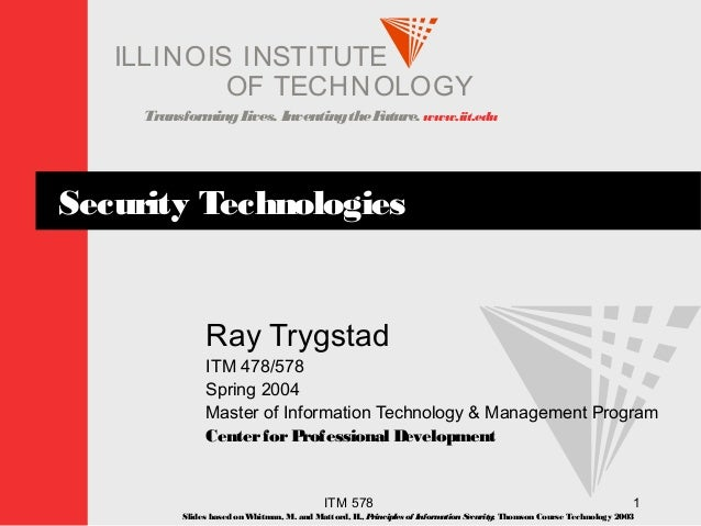 Security technologies security technologies transforminglives inventingthefuture iit i ellinois t uins ti t of malvernweather Image collections