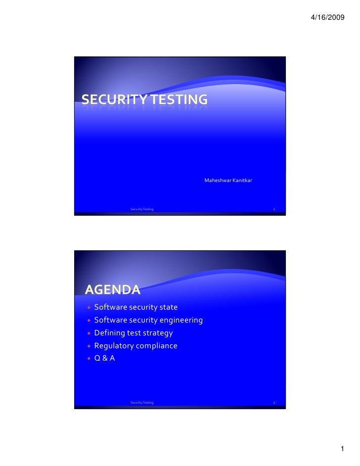 4/16/2009                                Maheshwar Kanitkar         Security Testing                            1Software ...