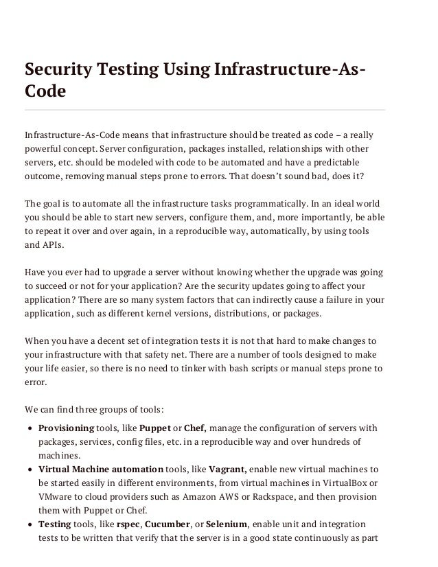 Security Testing Using Infrastructure-AsCode Infrastructure-As-Code means that infrastructure should be treated as code – ...
