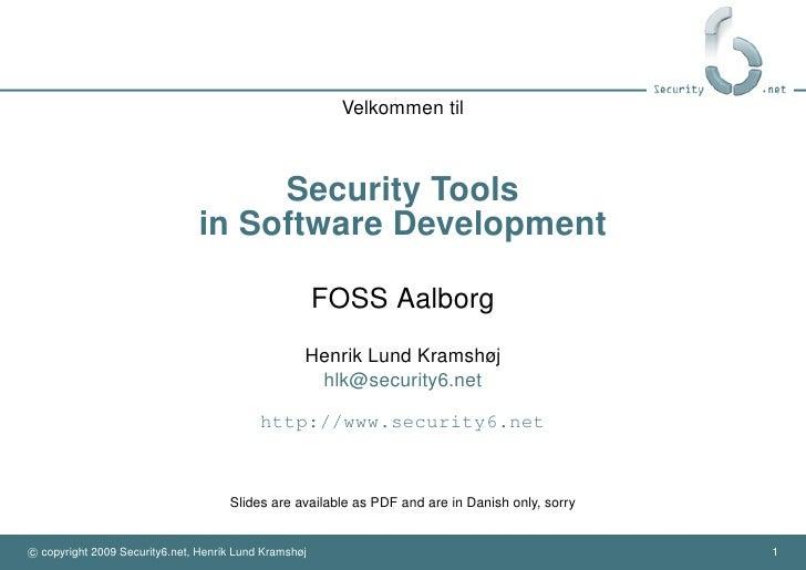 Velkommen til                                        Security Tools                                in Software Development...