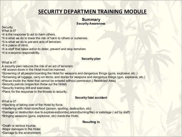 SECURITY DEPARTMEN TRAINING MODULE                                                            Summary                     ...
