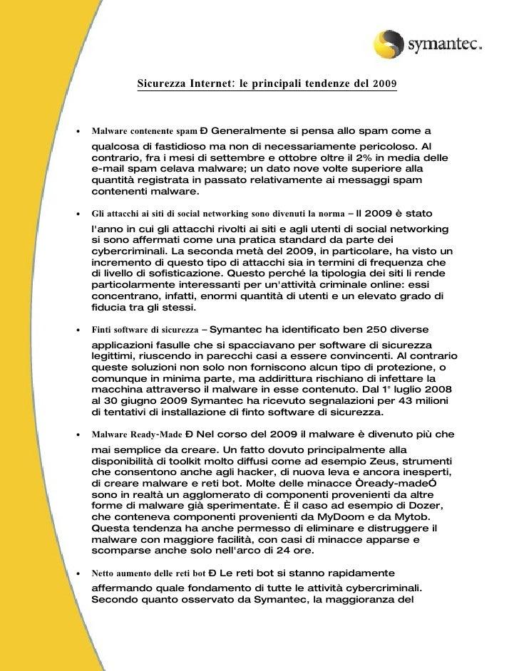 Sicurezza Internet: le principali tendenze del 2009    •   Malware contenente spam – Generalmente si pensa allo spam come ...