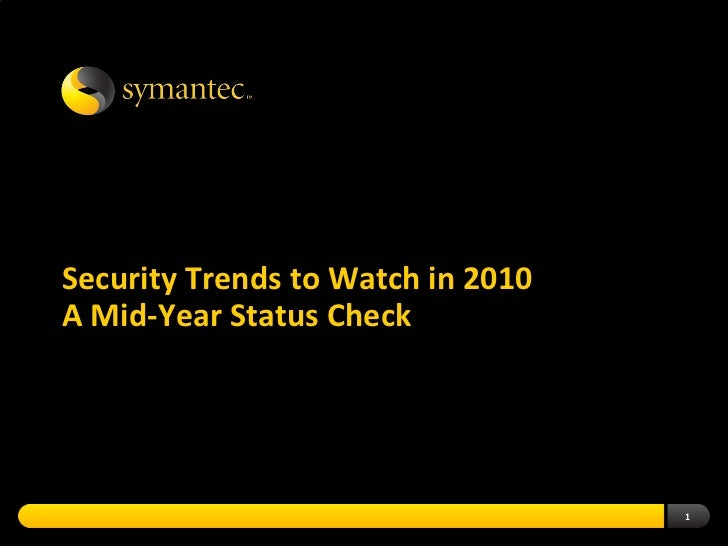 Security Trends to Watch in 2010 - A Mid-Year Status Check