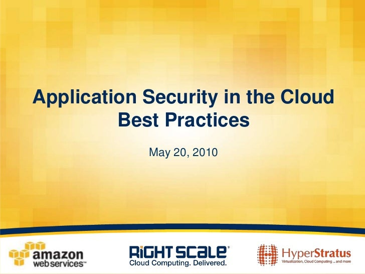 Application Security in the Cloud - Best Practices