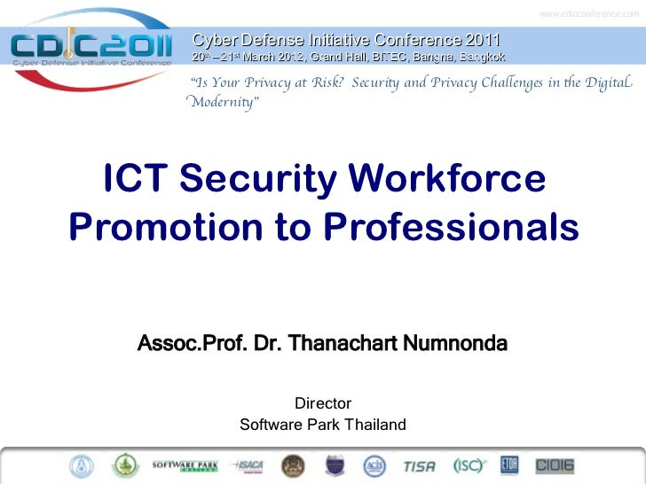 www.cdicconference.com        Cyber Defense Initiative Conference 2011        20th – 21st March 2012, Grand Hall, BITEC, B...