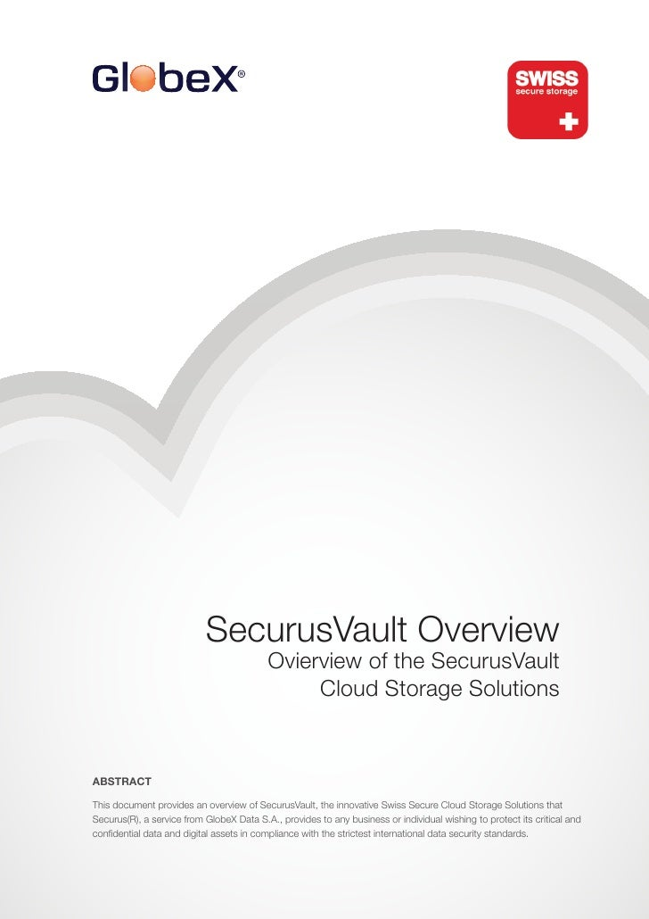 SecurusVault Overview                                          Ovierview of the SecurusVault                              ...