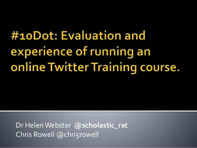 Dr Helen Webster @scholastic_rat  Chris Rowell @chri5rowell