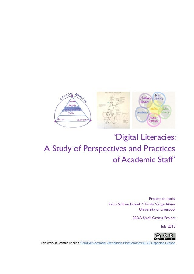 'Digital Literacies: A Study of Perspectives and Practices of Academic Staff'  Project co-leads: Sarra Saffron Powell / Tü...