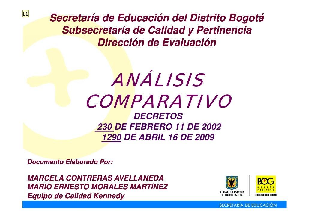 L1        Secretaría de Educación del Distrito Bogotá          Subsecretaría de Calidad y Pertinencia                  Dir...