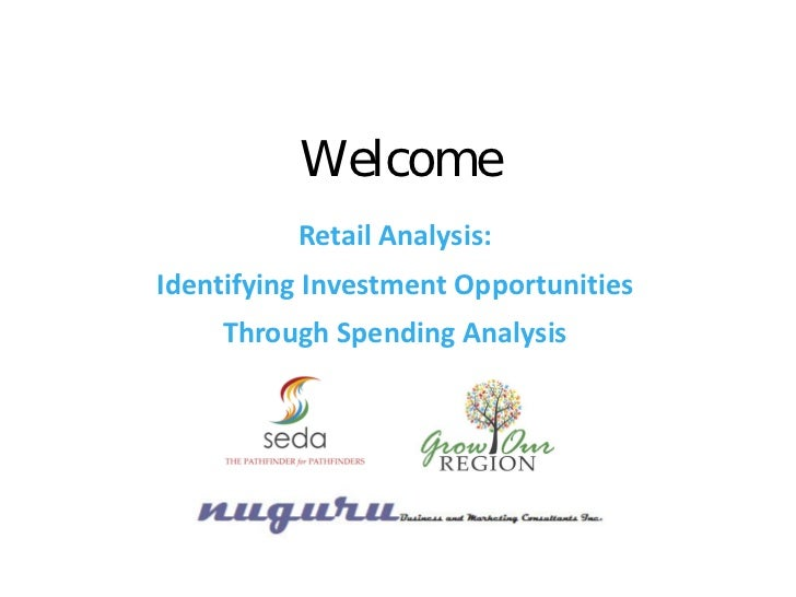 Welcome          Retail Analysis:Identifying Investment Opportunities    Through Spending Analysis