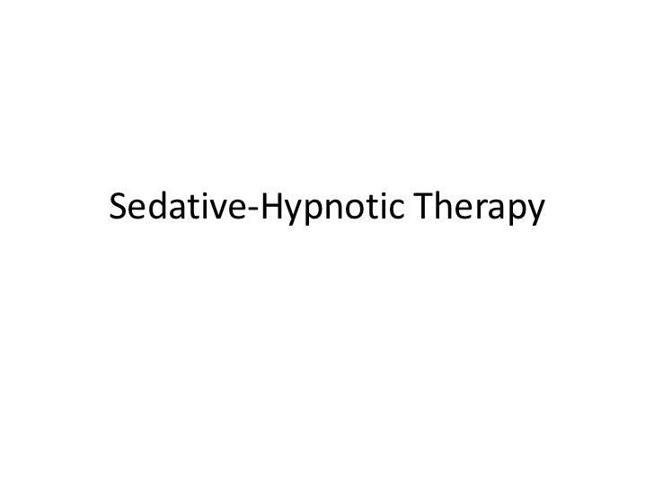 Sedative-Hypnotic Therapy