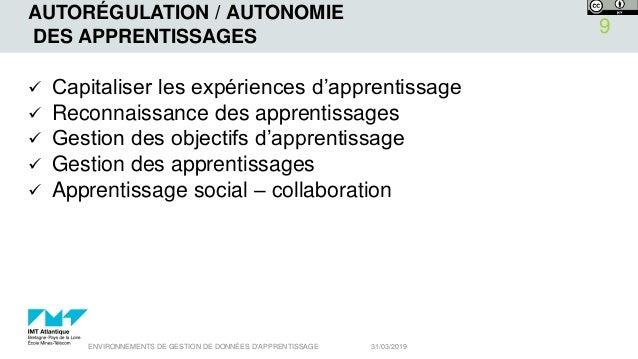 AUTORÉGULATION / AUTONOMIE DES APPRENTISSAGES  Capitaliser les expériences d'apprentissage  Reconnaissance des apprentis...