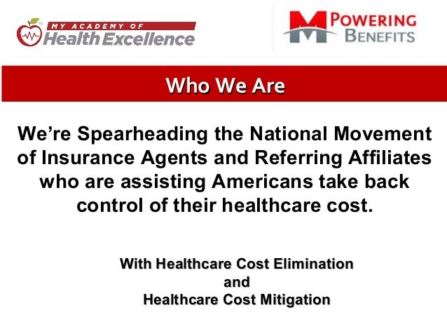 Who We AreWho We Are We're Spearheading the National Movement of Insurance Agents and Referring Affiliates who are assisti...