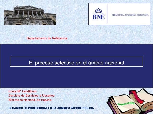 BIBLIOTECA NACIONAL DE ESPAÑA Departamento de Referencia Luisa Mª Landáburu Servicio de Servicios a Usuarios Biblioteca Na...
