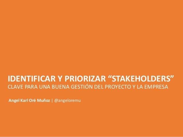 """Identificar y priorizar """"stakeholders"""" Slide 1"""