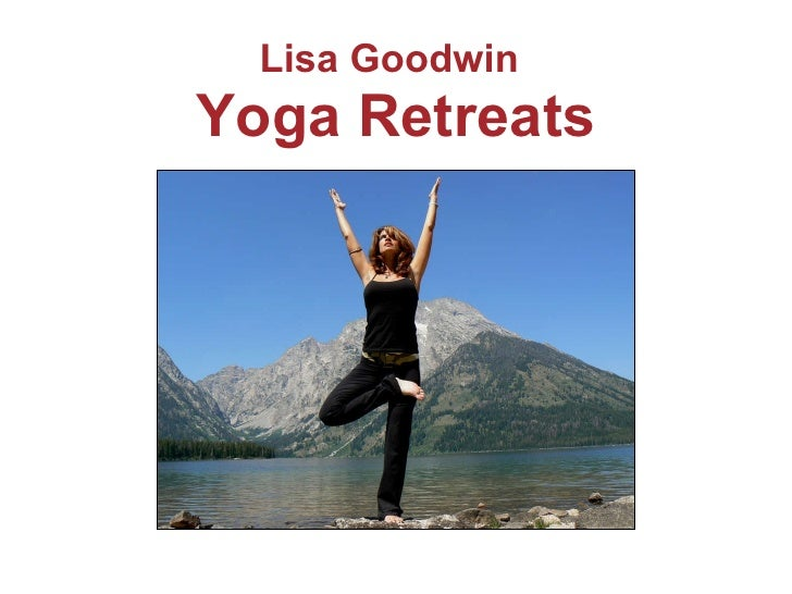 Lisa Goodwin   Yoga Retreats