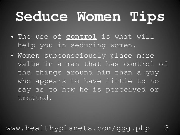 tips for seducing a man