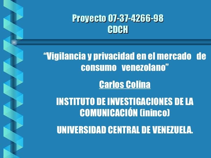 Seducir y controlar. vigilancia y privacidad en el mercado de consumo venezolano