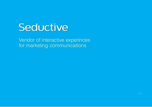 Vendor of interactive experincesfor marketing communications                                   v 2.2