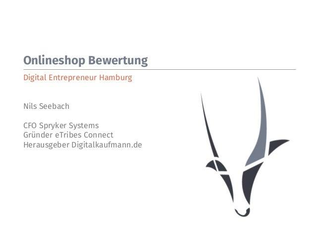 Onlineshop Bewertung Digital Entrepreneur Hamburg   Nils Seebach  CFO Spryker Systems Gründer eTribes Connect  Herausgeber...