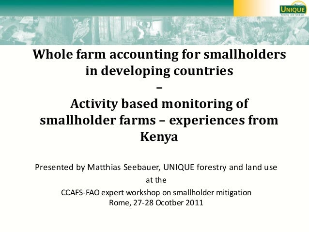 Whole farm accounting for smallholders in developing countries – Activity based monitoring of smallholder farms – experien...