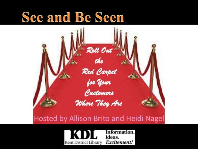 Roll Out the Red Carpet for Your Customers Where They Are Hosted by Allison Brito and Heidi Nagel