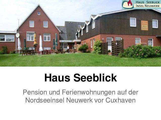 Haus Seeblick Pension und Ferienwohnungen auf der Nordseeinsel Neuwerk vor Cuxhaven