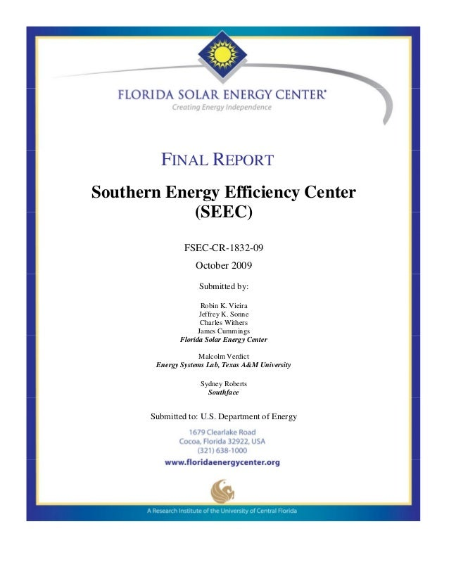 FINAL REPORTSouthern Energy Efficiency Center            (SEEC)                FSEC-CR-1832-09                   October 2...