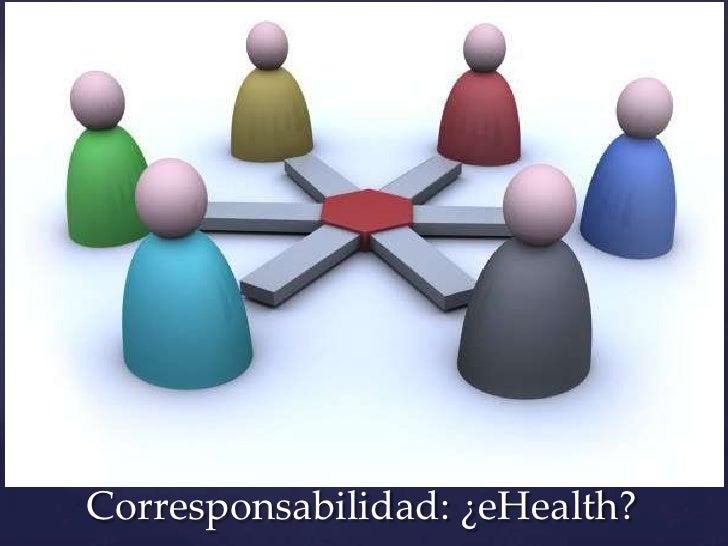 Corresponsabilidad: ¿eHealth?
