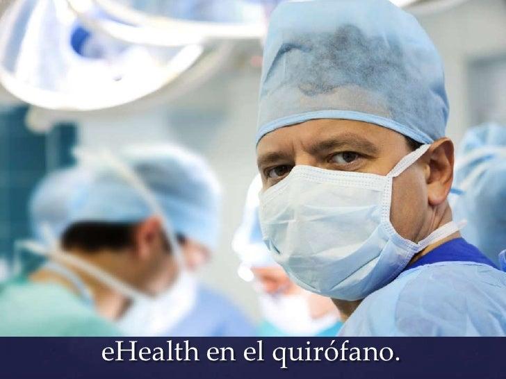 eHealth en el quirófano.