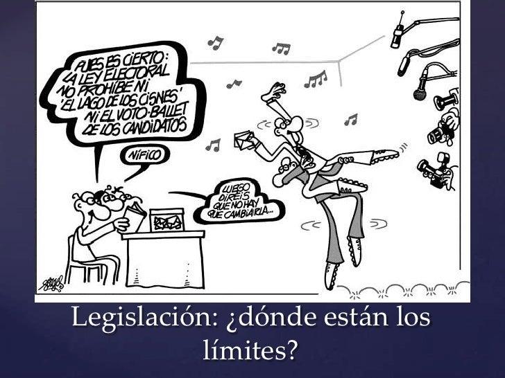 Legislación: ¿dónde están los          límites?