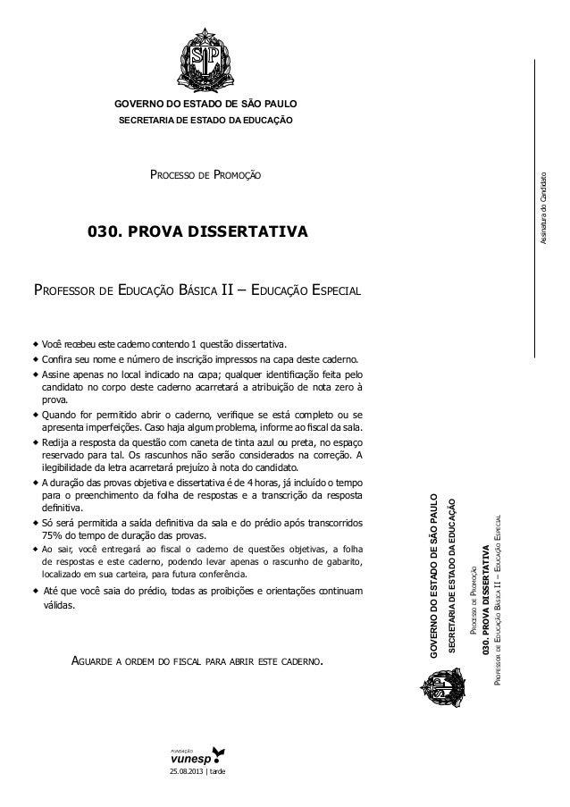 GOVERNO DO ESTADO DE SÃO PAULO SECRETARIA DE ESTADO DA EDUCAÇÃO Processo de Promoção 030. PROVA DISSERTATIVA Professor de ...