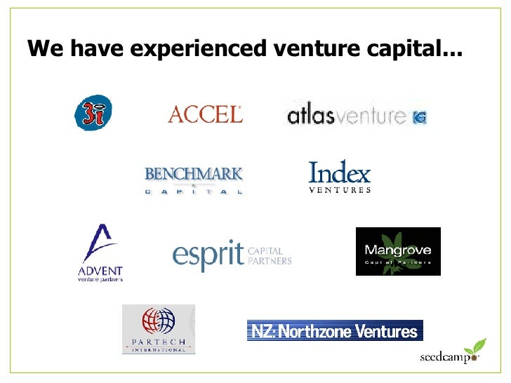 We have experienced venture capital...