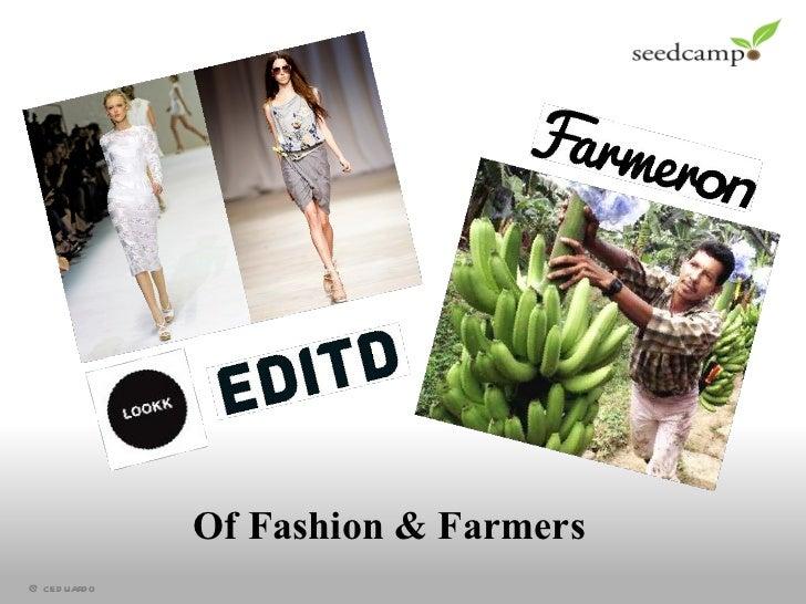 Of Fashion & Farmers
