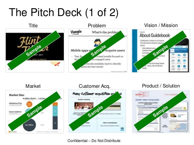 The Pitch Deck (1 of 2)    Title               Problem                 Vision / Mission   Market         Customer Acq.    ...