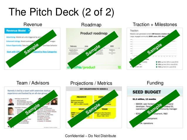 The Pitch Deck (2 of 2)    Revenue                  Roadmap                  Traction + Milestones Team / Advisors      Pr...