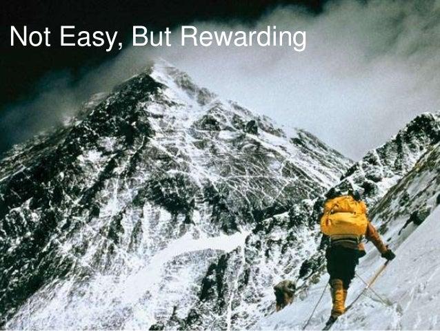 Not Easy, But Rewarding