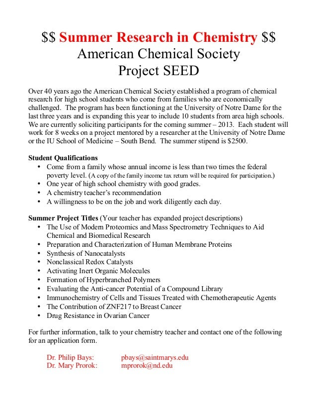 $$ Summer Research in Chemistry $$          American Chemical Society                Project SEEDOver 40 years ago the Ame...