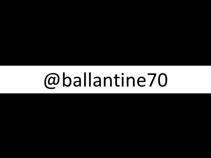 @ballantine70<br />