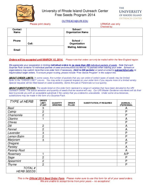 This is the Official 2014 Seed Order Form. Please make sure to use this form for all of your seed orders. We are unable to...