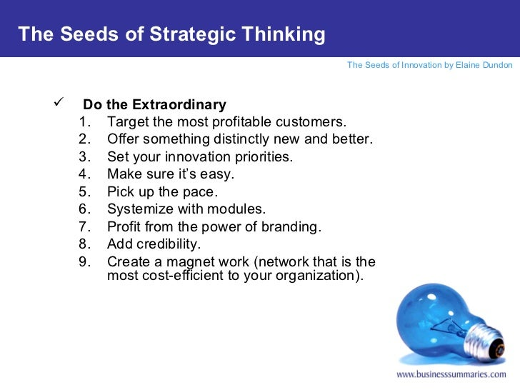 <ul><li>Do the Extraordinary </li></ul><ul><ul><li>Target the most profitable customers. </li></ul></ul><ul><ul><li>Offer ...