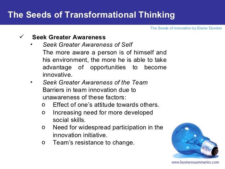 <ul><li>Seek Greater Awareness </li></ul><ul><ul><li>Seek Greater Awareness of Self </li></ul></ul><ul><ul><li>The more aw...