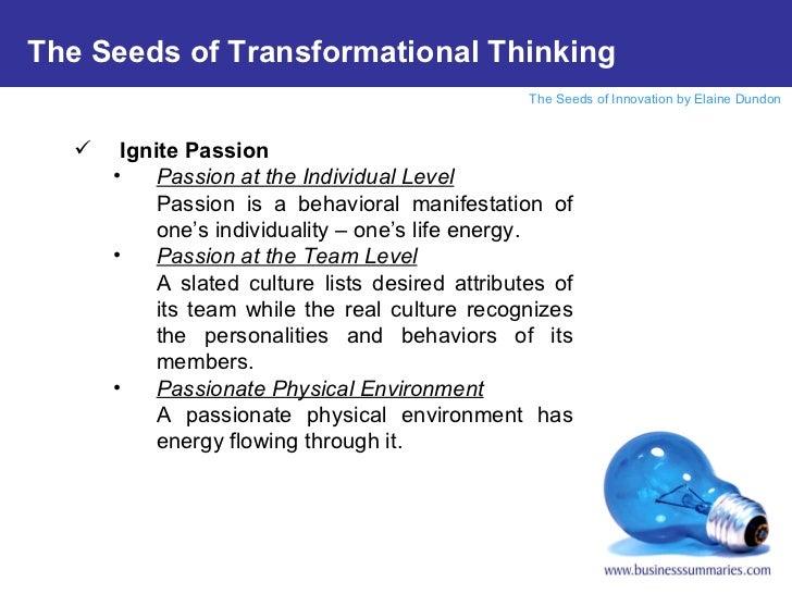<ul><li>Ignite Passion </li></ul><ul><ul><li>Passion at the Individual Level </li></ul></ul><ul><ul><li>Passion is a behav...