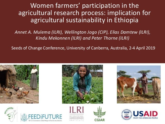 Women farmers' participation in the agricultural research process: implication for agricultural sustainability in Ethiopia...