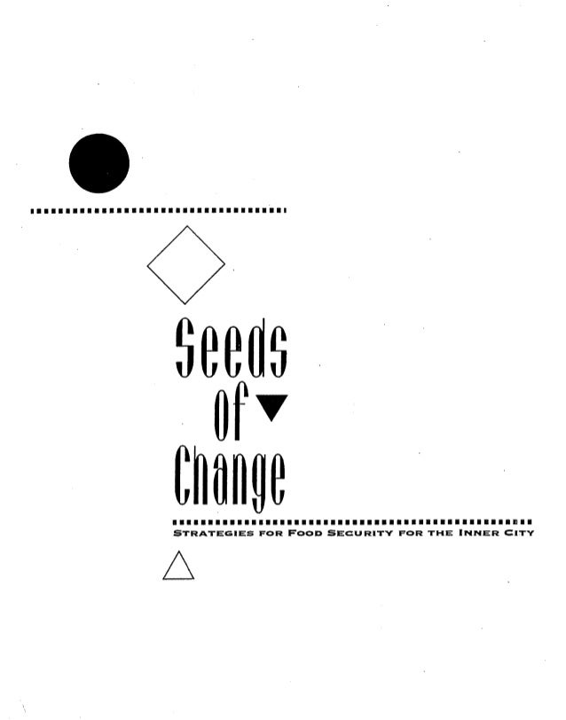 Seeds of Change: Strategies for Food Security for the Inner City
