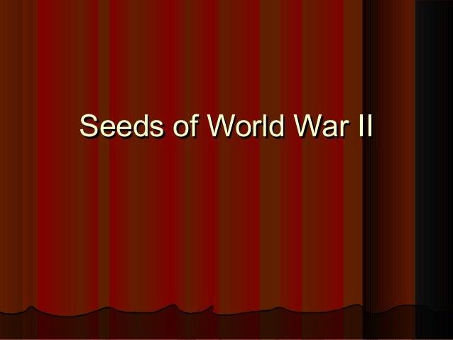 Seeds of World War II