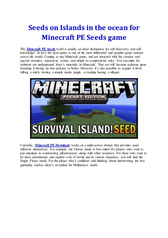 Seeds on islands in the ocean for minecraft pe seeds game