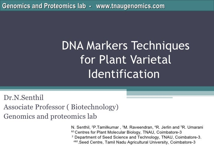Genomics and Proteomics lab - www.tnaugenomics.com                  DNA Markers Techniques                    for Plant Va...